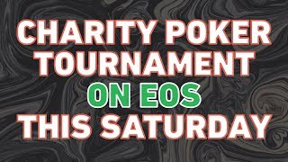 EOS Charity Poker Tournament by Dice.one and EOSphere