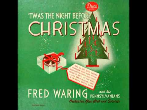 Twas The Night Before Christmas - Fred Waring and The ...
