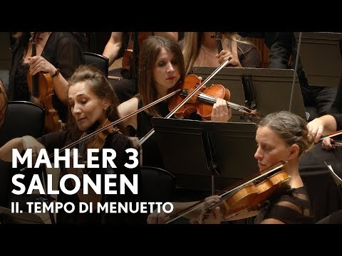Esa-Pekka Salonen | Mahler's Third Symphony | II. Tempo di Menuetto (Philharmonia Orchestra)