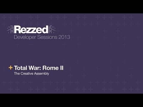 Total War: Rome II Live Code Demo - Rezzed 2013 Developer Sessions