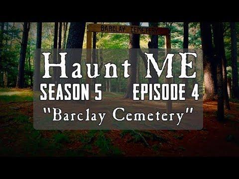 "Haunt ME - Season 5 Episode 4 ""The High Priestess"" (Barclay Cemetery)"
