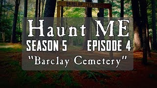 "Haunt ME - S5:E4 ""The High Priestess"" (Barclay Cemetery)"