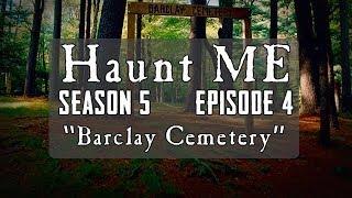 "Haunt ME - S5:E4 ""The High Priestess"" (Barclay Cemetery)"