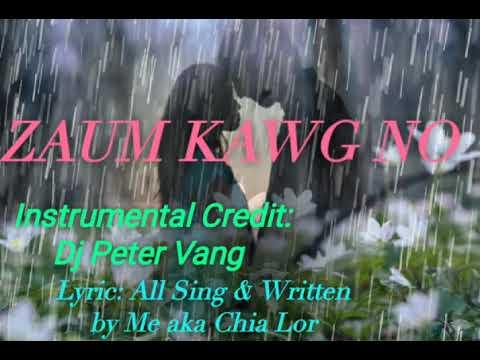 ZAUM KAWG NO : DJ PETER VANG [ MY ORIGINAL ] thumbnail