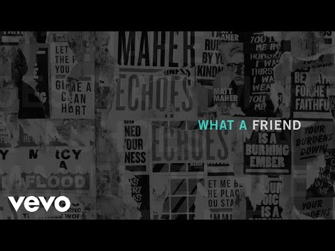 Matt Maher - What a Friend (Official Audio)