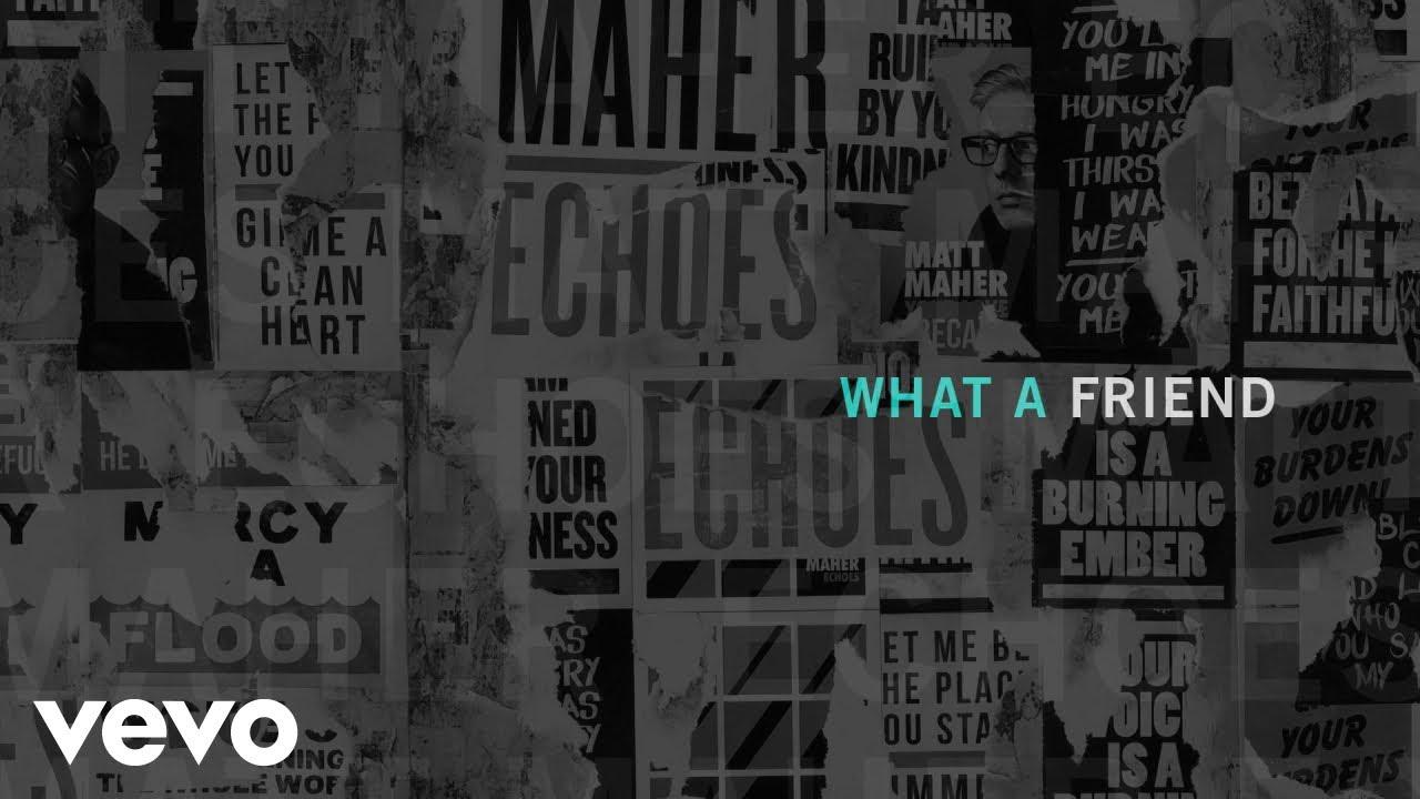 Matt Maher - What a Friend (Official Audio) - YouTube