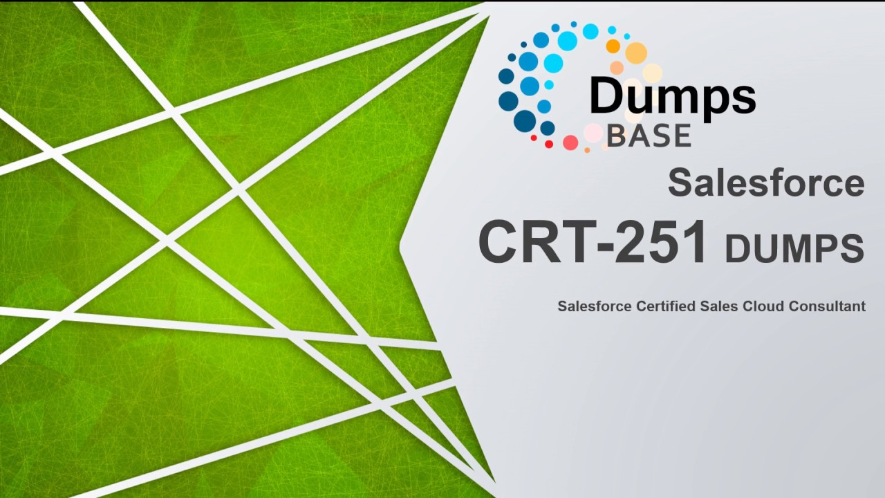 Dumpsbase Crt 251salesforce Sales Cloud Consultant Dumps Questions