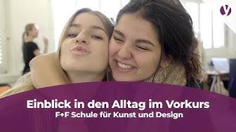 F+F Schule für Kunst und Design: Vorkurs