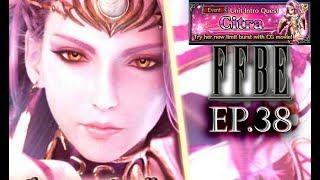 Final Fantasy Brave Exvius (Mobile) - Ep38 (Unit Intro Quest Citra CG movie)