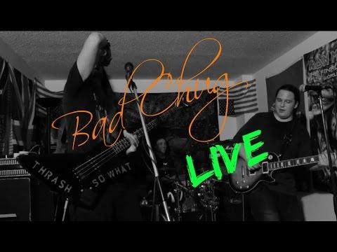 Bad Chug Live Show