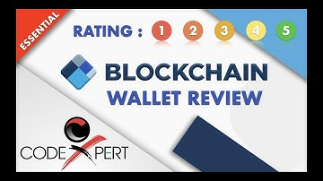 Blockchain Wallet | Latest Review With Ratings | 2019 | in 8 minutes