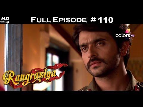 Rangrasiya - Full Episode 110 - With English Subtitles