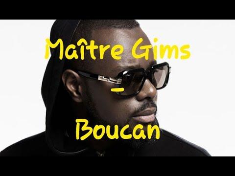 Maitre Gims - Boucan, Paroles