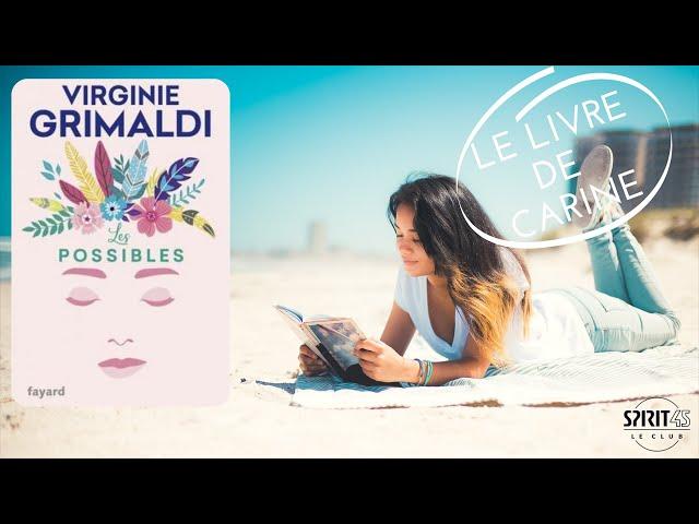 Carine, livre pour les vacances - Les possibles Virginie Grimaldi