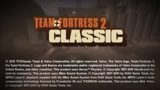 TF2 Classic Intro Screen - Remade!