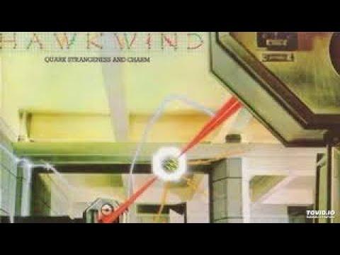 Hawkwind..Quark Strangeness And Charm