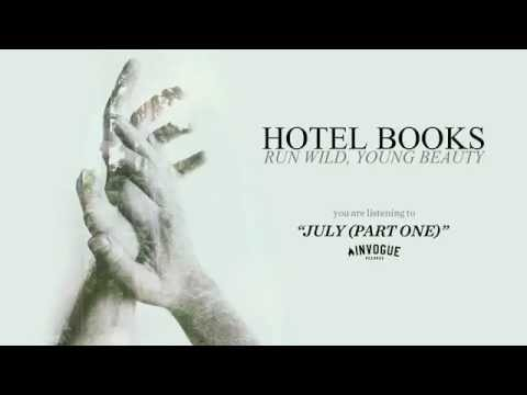 """Hotel Books """"July (Part One)"""""""