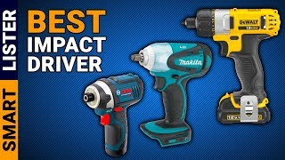 Top 7 Best Impact Drivers (2019) - Reviews & Buying Guide