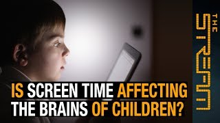 Is screen time affecting children's brains? | The Stream