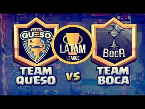 CLASH ROYALE LIGA LATAM -  TEAM QUESO (Cheese) vs TEAM BOCA (ARGENTINA) - GRUPO F