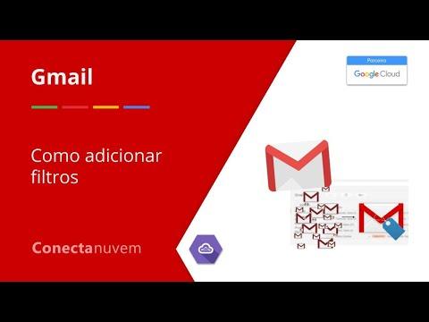Como adicionar filtros no Gmail - Gmail