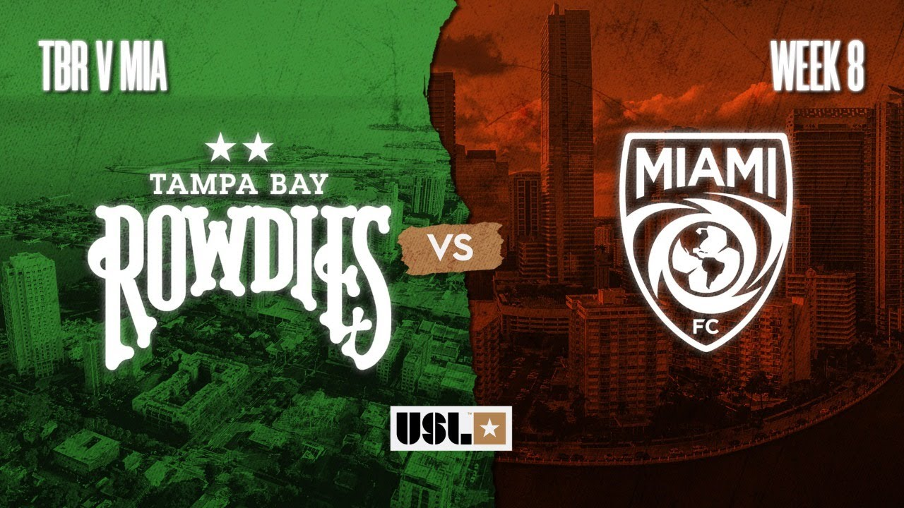 Tampa Bay Rowdies Vs Miami Fc August 16 2020 Youtube