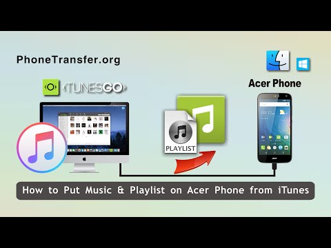 How to Put Music & Playlist on Acer Phone from iTunes