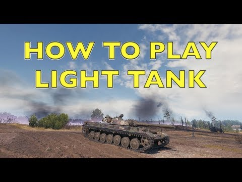 WOT – How To Play A Light Tank Effectively | World of Tanks