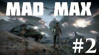 Mad Max — Прохождение Часть 2: Кузов для Шедевра