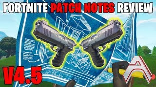 4.5 Fortnite Patch Notes - Double Tap Pistol!