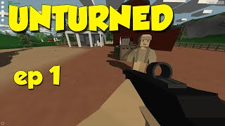 Unturned! Ep.1 - Dansk gameplay