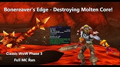 Destroying Molten Core with BONEREAVER'S EDGE! Classic WoW Phase 3 - Fury Warrior DPS – Full MC Run