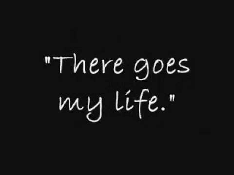 There Goes My Life - Kenny Chesney ~ Lyrics