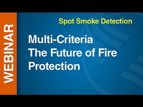 SmokeFire -- Webinar: Multi-Criteria The Future of Fire Protection