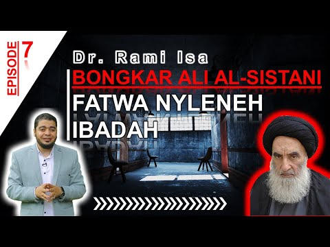Bongkar Ali Al-Sistan; Fatwa Nyleneh Tentang Ibadah Ala Syiah