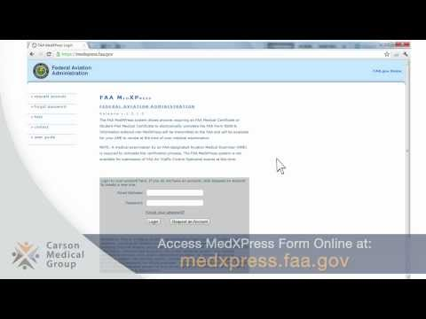 How to Fill Out FAA MedXPress Form Online - Carson Medical Group