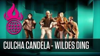 Wildes Ding - Culcha Candela - New Single 6th of January