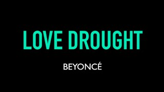 Beyoncé - Love Drought Karaoke Instrumental Lyrics On Screen
