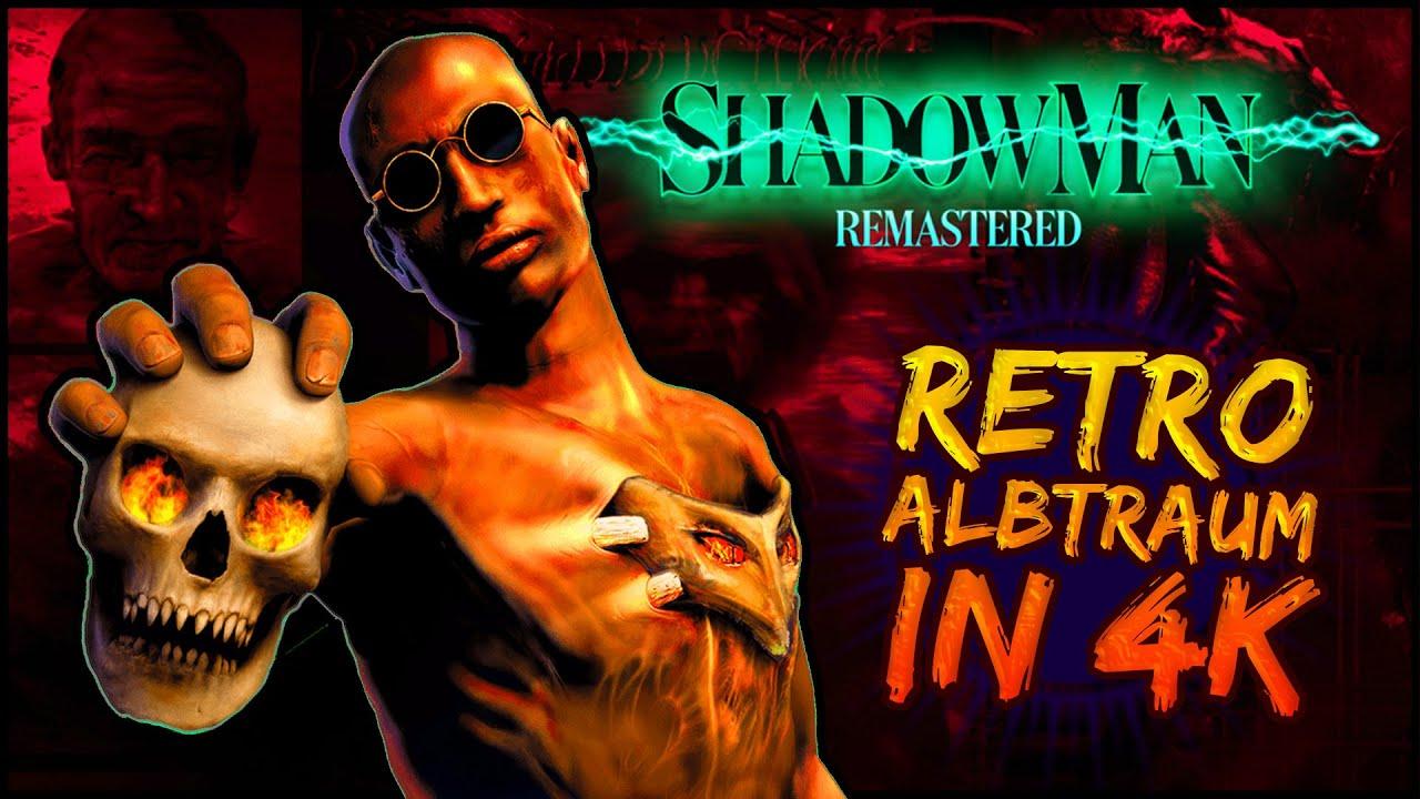 Der schönste N64-Zombie ist zurück! 💀 Shadow Man Remastered in 4K angespielt