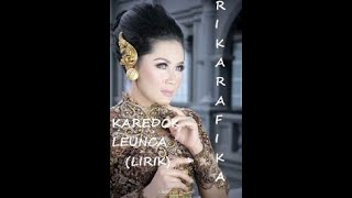 Download Lagu karedok leunca (LIRIK), RIKA RAFIKA mp3