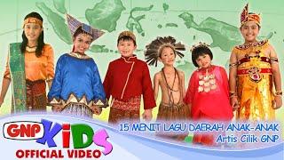 15 menit Lagu Daerah Anak-anak Indonesia