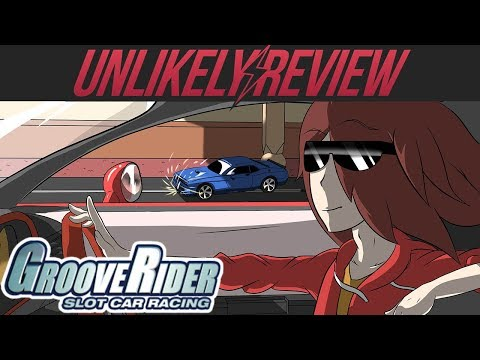 GrooveRider: Slot Car Racing – Unlikely Review