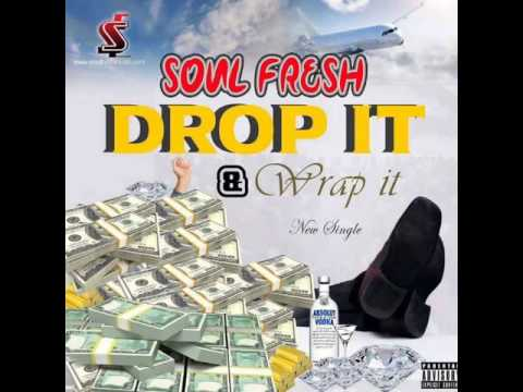 Soul Fresh - Drop it & wrap it (Liberian music)