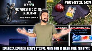 PUBG: New State, Realme 9 series, Realme GT 2 Pro, Redmi Note 11 series price/specs, iPhone SE 3...