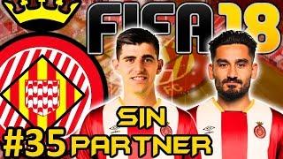 FIFA 18 Girona CF Modo Carrera #35 | COURTOIS FICHADO | SIN PARTNER