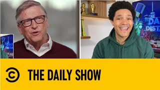 Bill Gates | The Daily Social Distancing Show