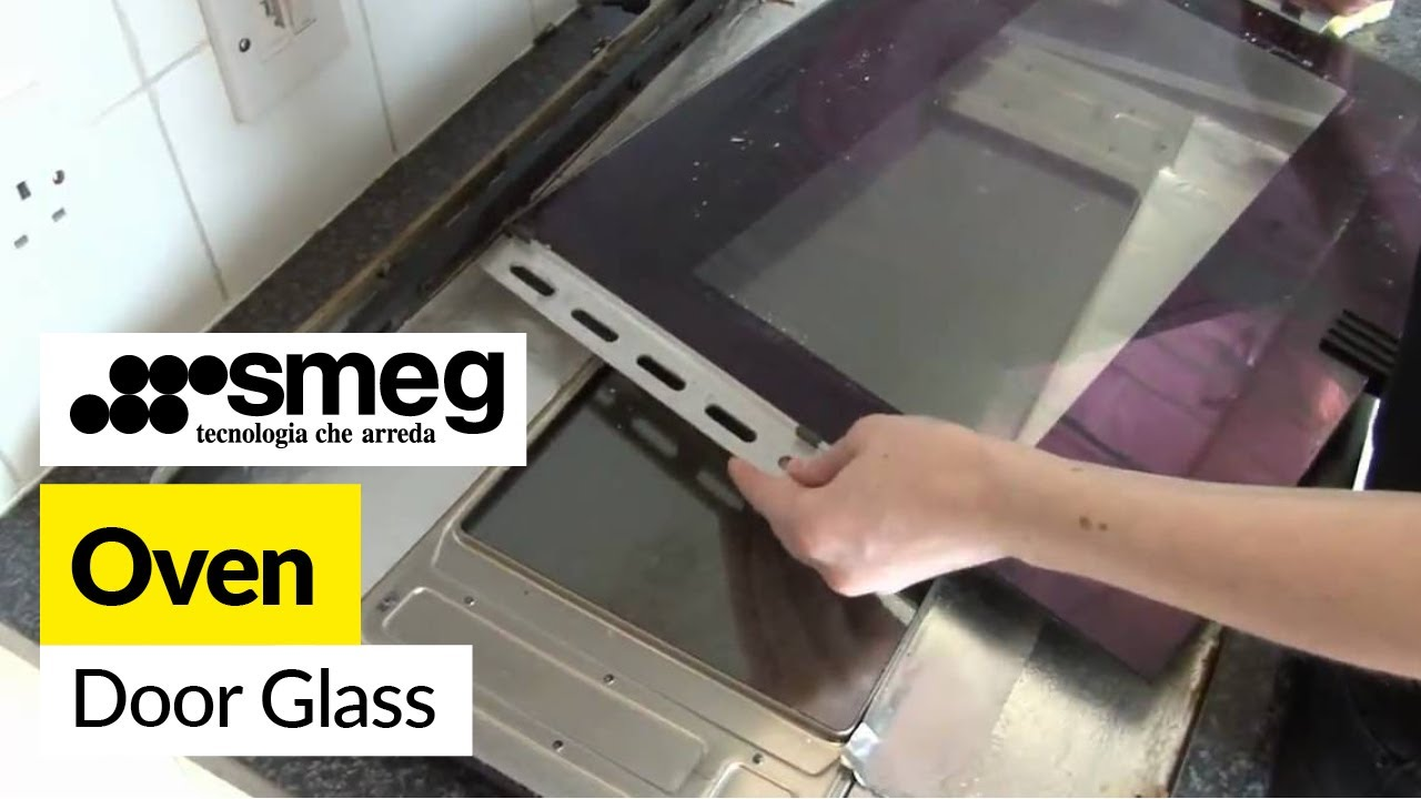 How To Clean And Replace The Oven Door Glass In A Smeg Cooker Youtube