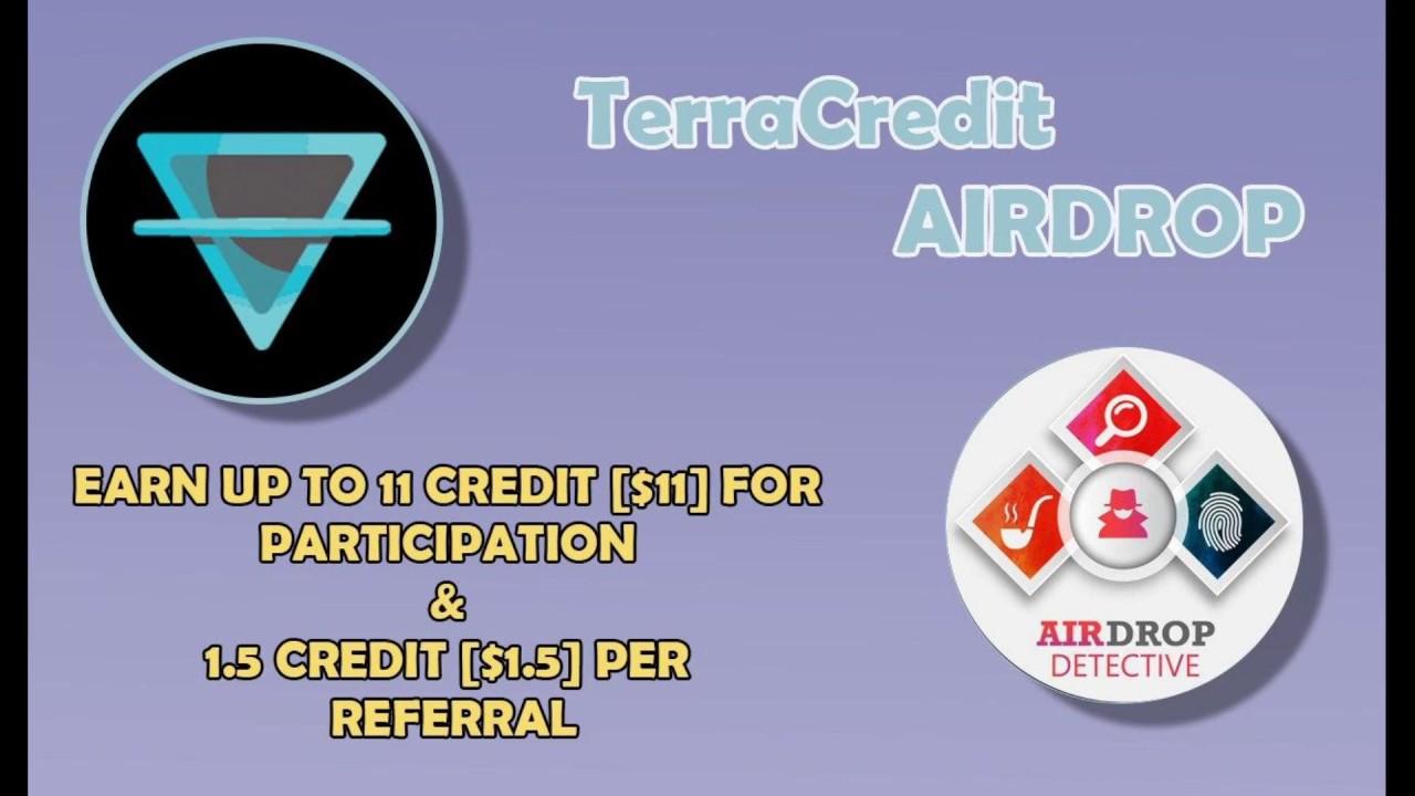 TerraCredit Airdrop | Up to 11 CREDIT [$11] + 1.5 CREDIT [$1.5] per referral