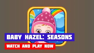Baby Hazel: Learn Seasons · Game · Gameplay