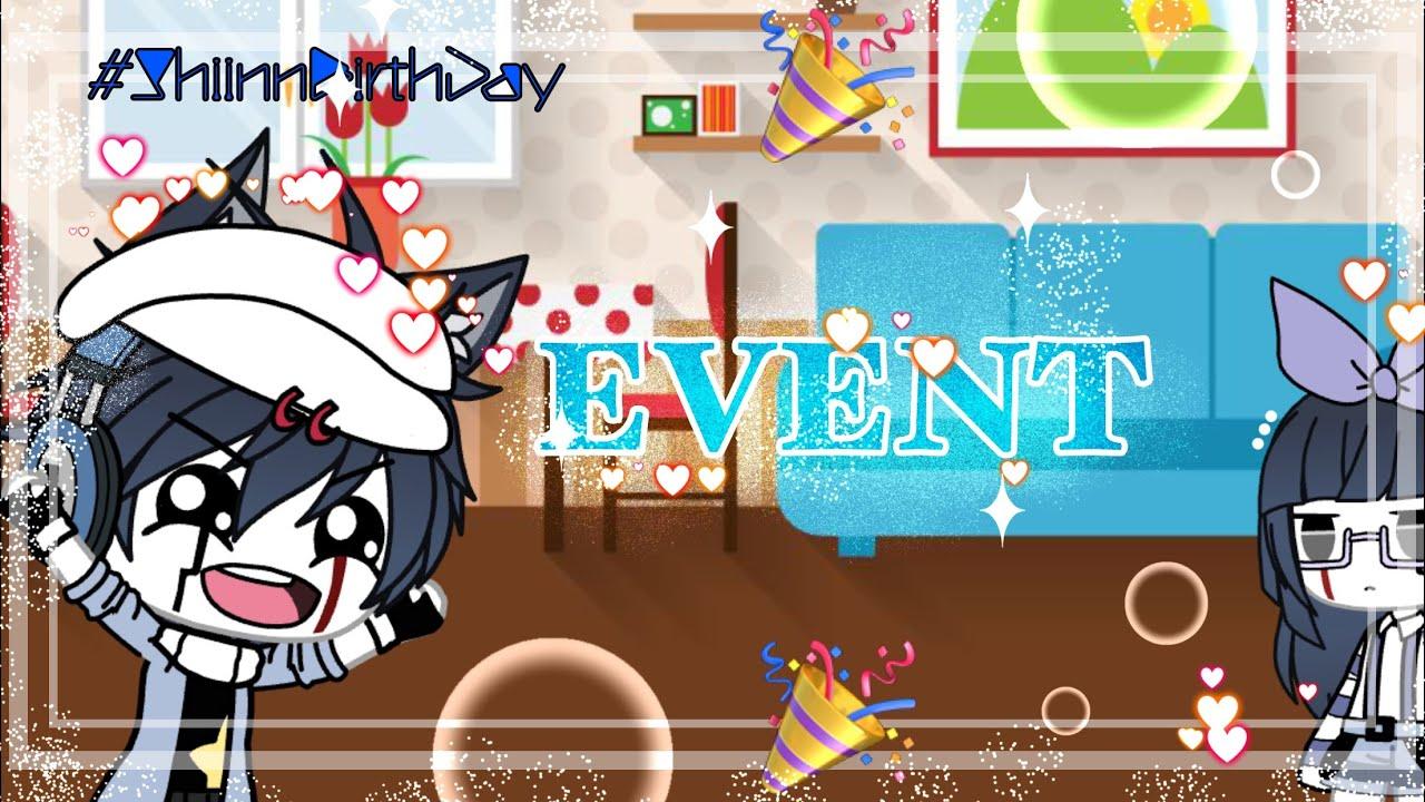 #ShiinnBirthDay || Event Open || Plz Read Decs